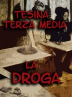 Tesina Terza Media: La Droga (ebook)