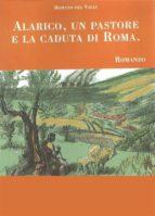 Alarico, un pastore e la caduta di Roma (ebook)