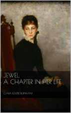 Jewel: A Chapter in Her Life (ebook)