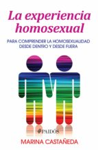 La experiencia homosexual (ebook)