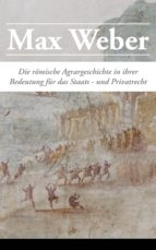 Die römische Agrargeschichte in ihrer Bedeutung für das Staats- und Privatrecht (Vollständige Ausgabe) (ebook)