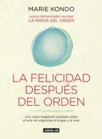 La felicidad después del orden (La magia del orden 2) (ebook)