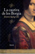 La cautiva de los Borgia (ebook)