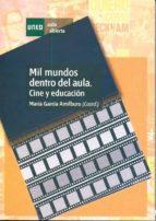 Mil mundos dentro del aula. Cine y educación (ebook)