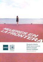 Mujeres en la frontera (ebook)