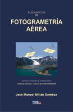 Fundamentos de fotogrametría aérea (ebook)