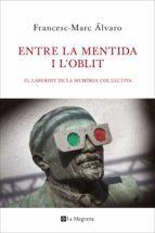 Entre la mentida i l'oblit  (ebook)