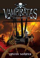 Guerra inmortal (Vampiratas 6) (ebook)