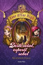 Ever After High 2. Destí reial, esperit rebel (ebook)