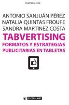 Tabvertising. Formatos y estrategias publicitarias en tabletas (ebook)