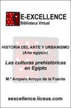 Las culturas prehistóricas en Egipto (ebook)