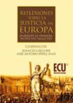 Reflexiones sobre la justicia en Europa durante la 1.ª mitad del S. XIX (ebook)