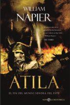Atila. El fin del mundo vendrá del este (ebook)