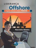 Liderança Offshore: Inspire, valorize e lidere Pessoas (ebook)