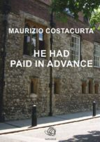 He had paid in advance (ebook)
