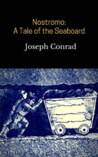 Nostromo: A Tale of the Seaboard (ebook)