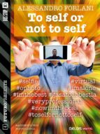 To self or not to self (ebook)