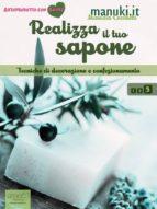 Realizza il tuo sapone vol.3 (ebook)
