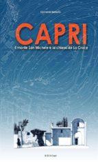 Capri. Il monte San Michele e la Chiesa de la Croce (ebook)