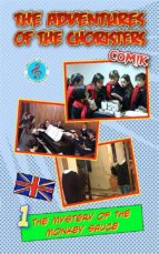 The adventures of choristers Comik - The mistery of the monkey sauce (ebook)