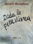 Dada la peruviana (ebook)