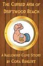The Cursed Arm of Driftwood Beach (ebook)