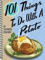 101 Things to Do with a Potato (ebook)