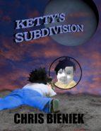 Ketty's Subdivision (ebook)