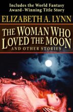 The Woman Who Loved the Moon (ebook)