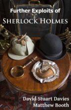 Further exploits of Sherlock Holmes (ebook)