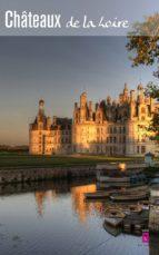 Les Châteaux de la Loire (ebook)
