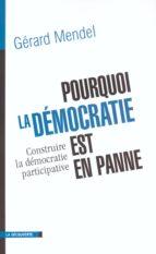 Pourquoi la démocratie est en panne (ebook)