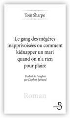 Les Gang des mégères inapprivoisées (ebook)