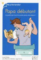 Papa débutant (ebook)
