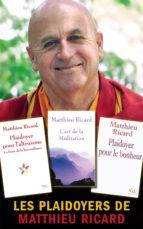 Les Plaidoyers de Matthieu Ricard (ebook)