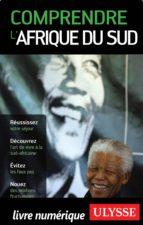 Comprendre l'Afrique du Sud (ebook)