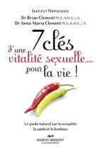 7 clés d'une vitalité sexuelle... pour la vie! (ebook)