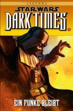Star Wars Sonderband 85: Dark Times VI - Ein Funke bleibt (ebook)