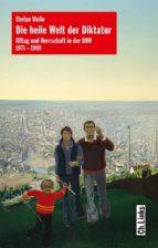 Die heile Welt der Diktatur (ebook)