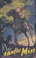 """Conny Cöll - Die """"sanfte"""" Miss (ebook)"""