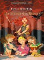 Akademie der Abenteuer, Band 2 - Die Stunde des Raben (ebook)