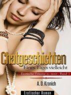 Chatgeschichten - Erotische Träume zu zweit (Band 1) (ebook)
