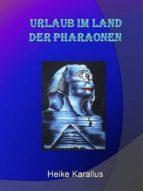 Urlaub im Land der Pharaonen (ebook)