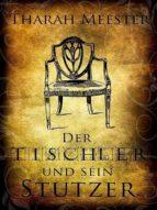 Der Tischler und sein Stutzer (ebook)