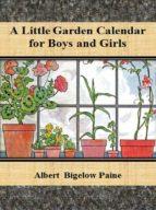 A Little Garden Calendar for Boys and Girls (ebook)