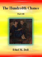The Hundredth Chance: Part I/II  (ebook)