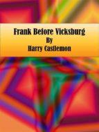Frank Before Vicksburg (ebook)