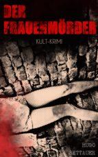 Der Frauenmörder (Kult-Krimi) (ebook)
