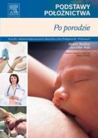 Podstawy Położnictwa. Po porodzie (ebook)