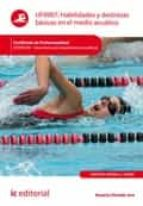 Habilidades y destrezas básicas en el medio acuático. AFDP0109  (ebook)